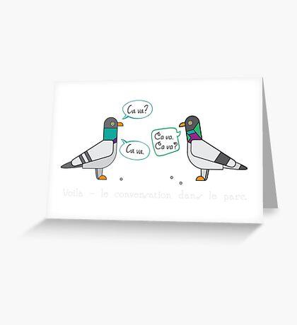Ca va? Ca Va! Greeting Card