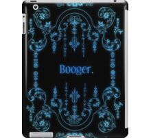 Booger (alternate) iPad Case/Skin