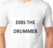 Dibs the Drummer Unisex T-Shirt