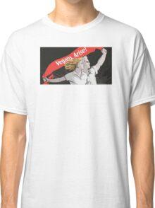 Vegans, Arise! Classic T-Shirt