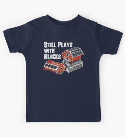 Still Plays With Blocks Kids Tee