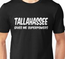 Tallahassee Superpowers T-shirt Unisex T-Shirt