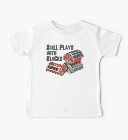Still Plays With Blocks Baby Tee
