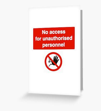 No Access Greeting Card
