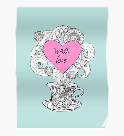 zen cup with love Poster