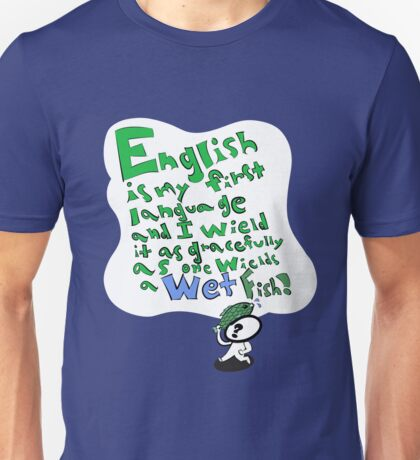 English and Wet Fish Unisex T-Shirt