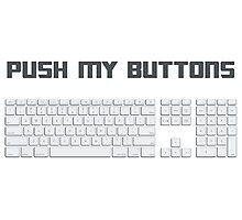 Push My Buttons Computer Keyboard Photographic Print