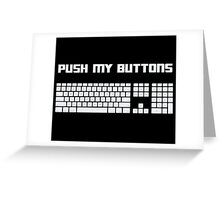 Push My Buttons Computer Keyboard Greeting Card