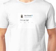 Danisnotonfire - i'm so tall Unisex T-Shirt