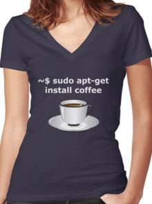 sudo apt-get install coffee Linux Enthusiasts T-Shirt Women's Fitted V-Neck T-Shirt