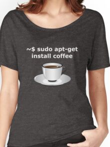 sudo apt-get install coffee Linux Enthusiasts T-Shirt Women's Relaxed Fit T-Shirt