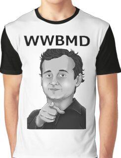 Bill Murray - What Would Bill Murray Do - Black Writing Graphic T-Shirt