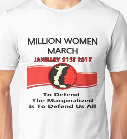 1-21-2017 One Million Women March Washington,DC Unisex T-Shirt