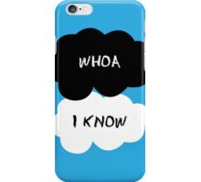"""Whoa"" ""I know"" iPhone Case/Skin"