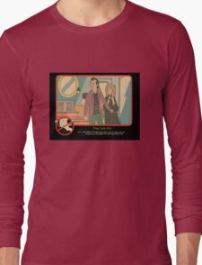 """Venkman - """"They hate this."""" Long Sleeve T-Shirt"""