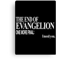 Neon Genesis Evangelion - I need you. Canvas Print