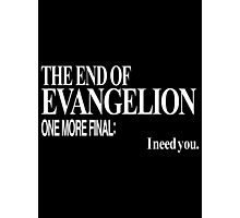 Neon Genesis Evangelion - I need you. Photographic Print