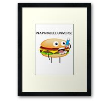 In a parallel universe Framed Print