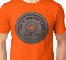 Be a better you Unisex T-Shirt