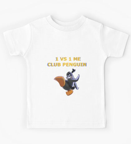 1v1 Me Club Penguin Kids Tee