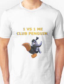 1v1 Me Club Penguin T-Shirt