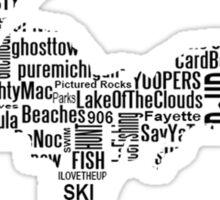 UP Upper Peninsula Michigan Word Art Graphic Yooper 906  Sticker