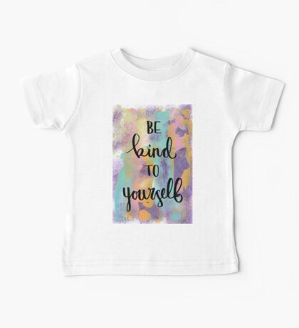 Be Kind to Yourself Baby Tee