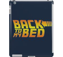Back to my bed iPad Case/Skin
