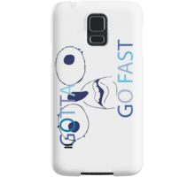 GOTTA GO FAST Samsung Galaxy Case/Skin