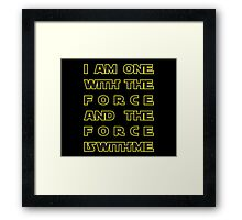 With the Force Framed Print