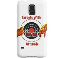 Targets With Attitude Samsung Galaxy Case/Skin