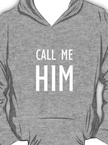 Pronoun T-Shirt for Dark Colours (Him) T-Shirt