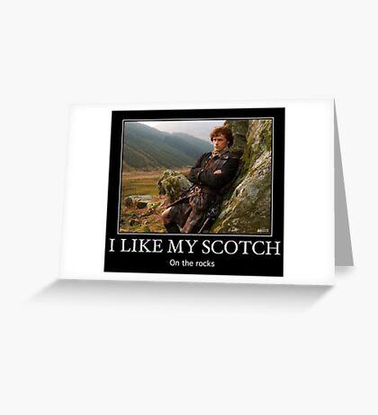 I like my Scotch on the rocks! Greeting Card