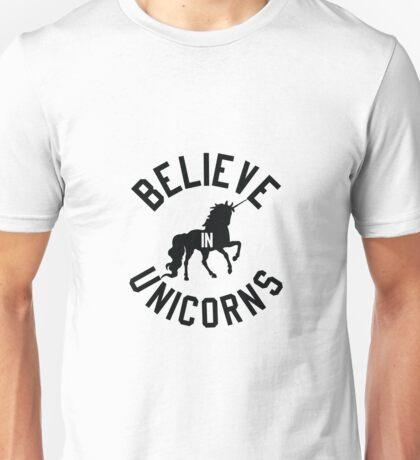 Believe in Unicorns Unisex T-Shirt