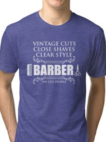 Vintage Barber We Cut People Tri-blend T-Shirt
