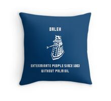 Dalek, without palm oil since 1963 Throw Pillow