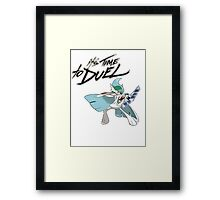 it's time to duel Framed Print