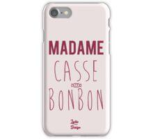 Madame casse bonbon iPhone Case/Skin