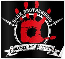 Dark Brotherhood - black Poster