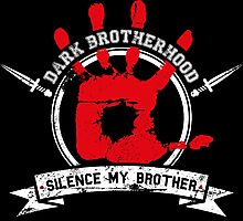 Dark Brotherhood - black Photographic Print