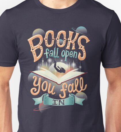 Books fall open you fall in Unisex T-Shirt