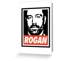Rogan - Joe Rogan Experience Greeting Card