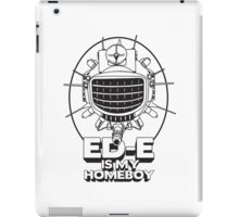 ED-E is My Homeboy on White iPad Case/Skin