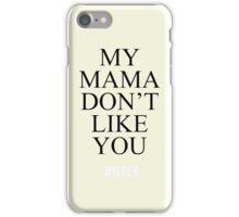 Justin Bieber - My Mama Don't Like You - Purpose Tour iPhone Case/Skin