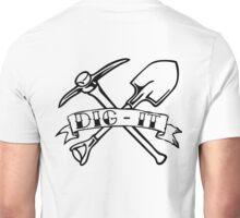 DIG-IT Unisex T-Shirt