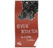 The DUMB revolution Poster
