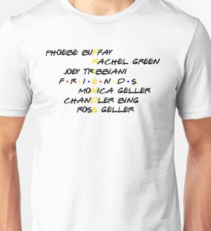 FRIENDS! Unisex T-Shirt
