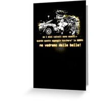 Back to the future ...with quote in italian Greeting Card