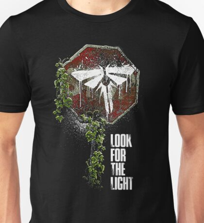 The Last of us Fireflies look for the light Unisex T-Shirt