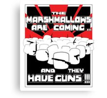 Marshmallows Are Coming Canvas Print
